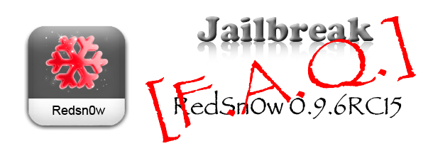 faq_redsn0w0.9.6rc15_00